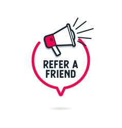 Refer a friend with loudspeaker in speech bubble vector