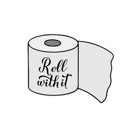 roll with it calligraphy hand lettering on cute vector image