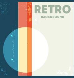 Vintage design background with retro grunge vector