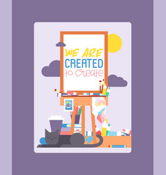 we are created to create on easel education vector image