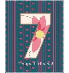 Happy birthday seven card vector image