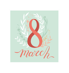 8 march womens day greeting card party invitation vector image