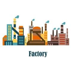 Factory and plant buildings in flat style vector image vector image