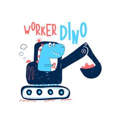 hand drawing digger and worker dinosaur print vector image