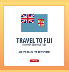 Travel to fiji discover and explore new countries vector