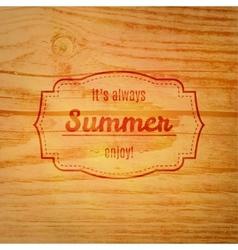 Summer label over wooden background vector image