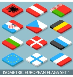 Flat Isometric European Flags Set 1 vector image