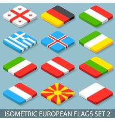 Flat Isometric European Flags Set 2 vector image