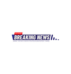 Breaking news template title with many little vector