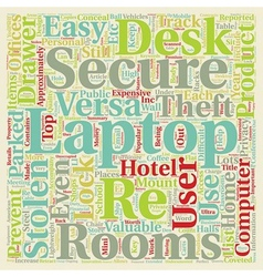 Secure Your Laptop Secure Your Privacy text vector image