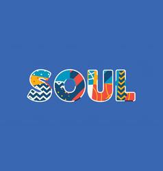 Soul concept word art vector