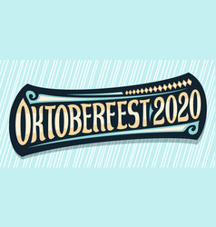 greeting card for oktoberfest 2020 vector image
