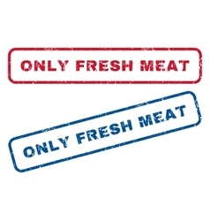 Only Fresh Meat Rubber Stamps vector image