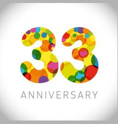 33 years anniversary circle colorful logo vector image