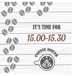 coffe break banner with cup and coffee beans vector image