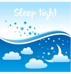 sleep tight background vector image