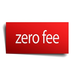 Zero fee red square isolated paper sign on white vector
