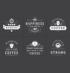 coffee quotes vintage typographic style vector image