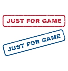 Just For Game Rubber Stamps vector image