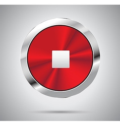 Round metallic stop button vector