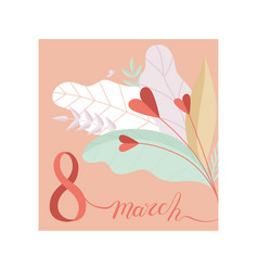 8 march womens day greeting card with floral vector image