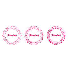 set red hearts circle frame valentines day card vector image