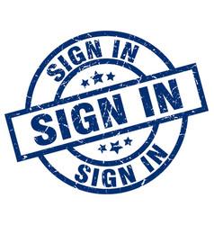 Sign in blue round grunge stamp vector
