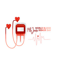World blood donor day banner with red bloody vector
