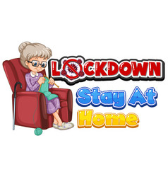 font design for words lockdown stay at home vector image