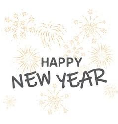 happy new year with gold fireworks vector image
