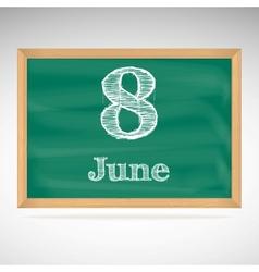 June 8 inscription in chalk on a blackboard vector