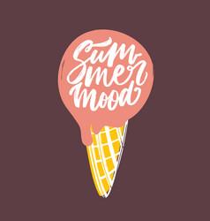 summer mood phrase handwritten with elegant vector image