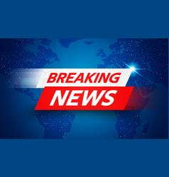 breaking news live banner on glowing world map vector image