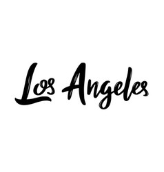 los angeles handwritten calligraphy hand drawn vector image