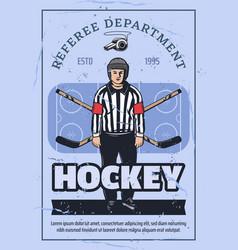 Referee on skates ice hockey sport vector