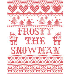 Christmas pattern frosty the snowman vector