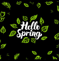 hello spring greenery design vector image
