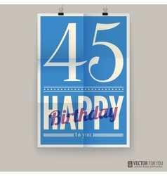 Happy birthday poster card forty-five years old vector image