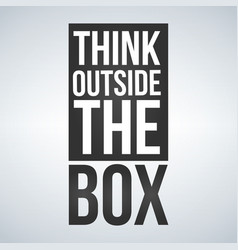 think outside box concept isolated on white vector image