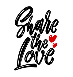 Share love lettering phrase on white vector