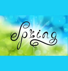Spring lettering calligraphic text on light vector