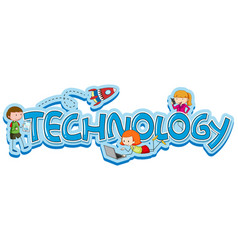 Word design for technology with kids and gadgets vector