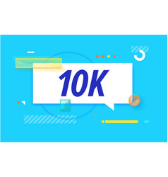 10k or 10000 followers in design banner vector