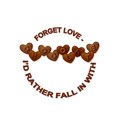chocolate slogan heart shaped chocolate vector image