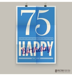 Happy birthday poster card seventy-five years old vector
