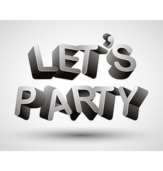 Lets party phrase vector image