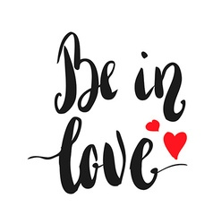 Be in love vector image
