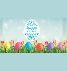 easter background eggs tulips and blades vector image