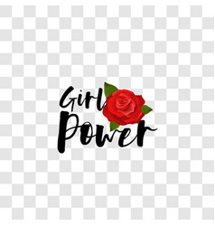 Girl power handwritten lettering red rose vector