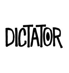 Dictator typographic stamp vector
